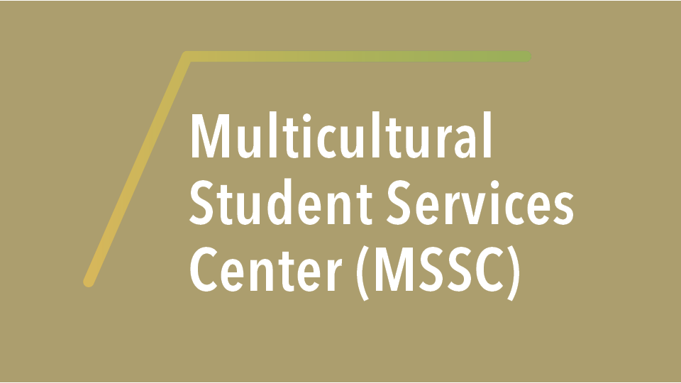 Multicultural Student Services Center