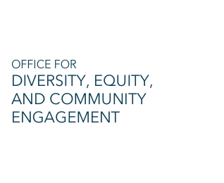 Office for Diversity, Equity, and Community Engagement