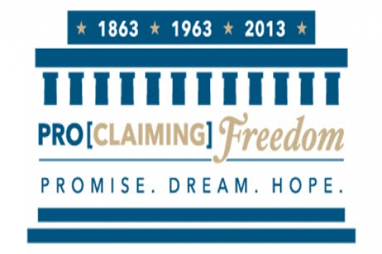 ProClaiming Freedom logo: 1863, 1963, 2013, Promise, Dream, Hope